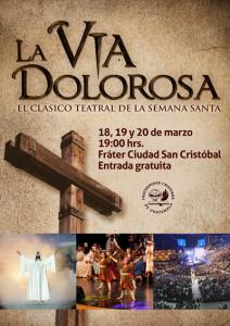 La Vía Dolorosa 2016 Presentación Teatral